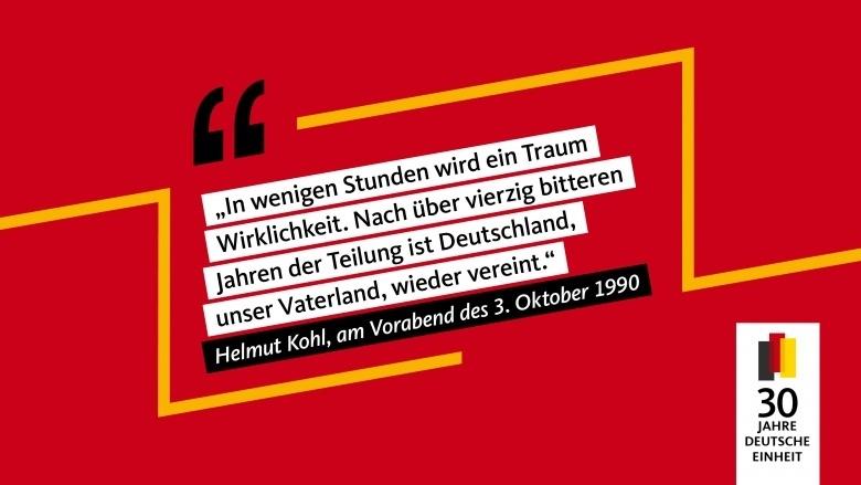 30 Jahre Deutsche Einheit - Zitat Kohl