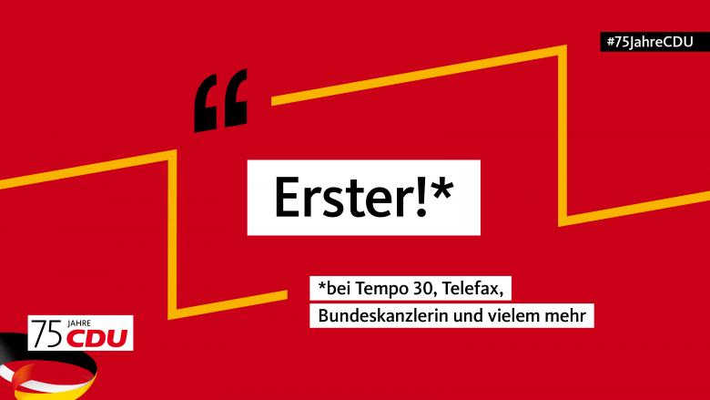 75 Jahre CDU: Erster!